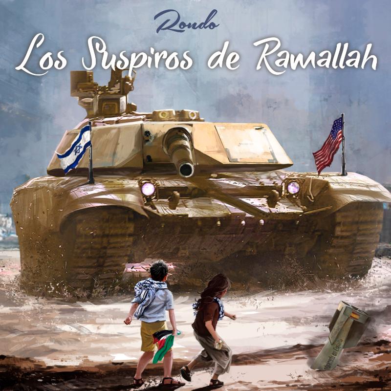 Los suspiros de Ramallah, Rondo