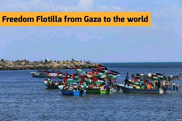 La Flotilla de la Libertad desde Gaza hacia el resto del mundo