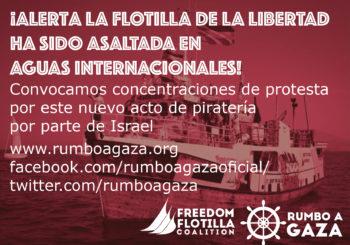Las Fuerzas israelíes atacan a la Flotilla de la Libertad que transporta suministros médicos para Gaza